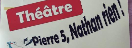 Le petit théâtre de Bourseul  –  «Pierre 5, Nathan rien!»